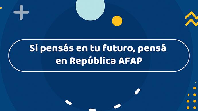 """imagen de Campaña publicitaria 2020: """"Si pensás en tu futuro, pensá en República AFAP"""""""